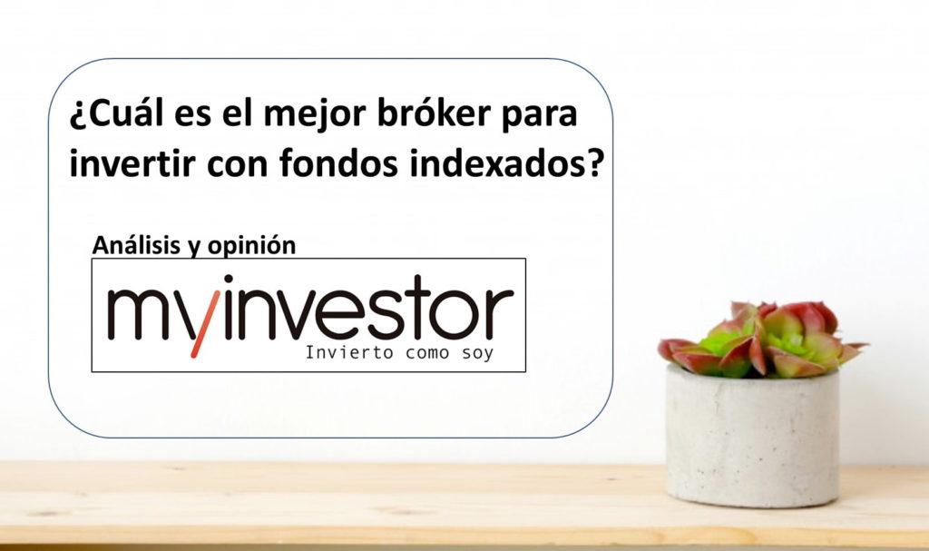 Opinión MyInvestor inversión en fondos